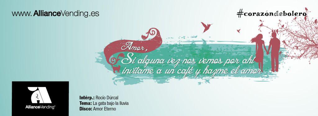 Si alguna vez nos vemos por ahí, invítame a un café y hazme el amor. Intérprete: Rocío Durcal. Tema: La gata bajo la lluvia