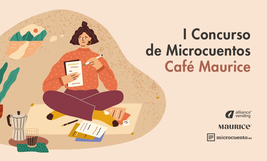Microcuentos Ganadores del I Certamen Relato Corto 'Café Maurice'